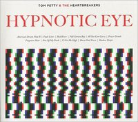 Tom Petty and the Heartbreakers. Hypnotic eye (CD)