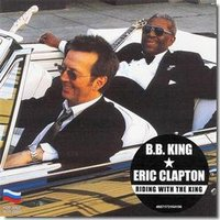 B.B. King & Eric Clapton. Riding With The King (CD)