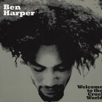 LP Ben Harper. Welcome To The Cruel World (LP)