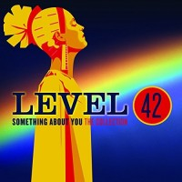 Audio CD Level 42. Something about you. The collection