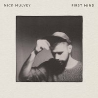 LP Nick Mulvey. First Mind (LP)