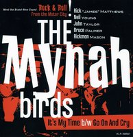 LP The Mynah Birds. It's My Time / Go On And Cry (LP)