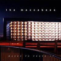 Audio CD The Maccabees. Marks to prove it