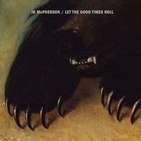Audio CD JD McPherson. Let the good times roll