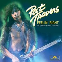 Audio CD Pat Travers. Feelin' Right: The Polydor Albums 1975-1984