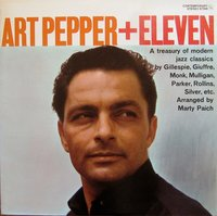 Art Pepper + Eleven. Modern Jazz Classics (LP)