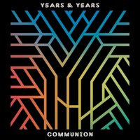 Audio CD Years & Years. Communion