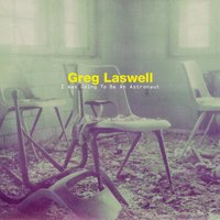 Audio CD Greg Laswell. I Was Going To Be An Astronaut