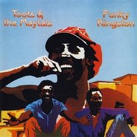 LP Toots; The Maytals. Funky Kingston (LP)