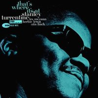 LP Stanley Turrentine. That's Where It's At (LP)