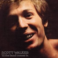 LP Scott Walker. 'Til The Band Comes In (LP)