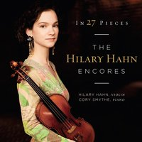 Audio CD Hilary Hahn: In 27 Pieces The Hilary Hahn Encores