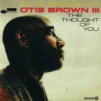 Audio CD Otis Brown III. The thought of you