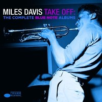 Audio CD Miles Davis. Take off: the complete Blue Note albums