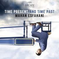 Audio CD Mahan Esfahani. Time Present and Time Past