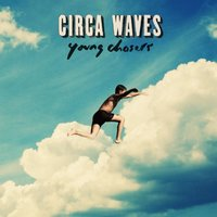 Audio CD Circa Waves. Young Chasers