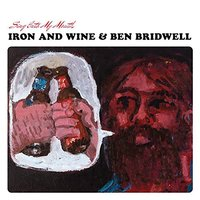 Audio CD Iron and Wine & Ben Bridwell.Sing Into My Mouth
