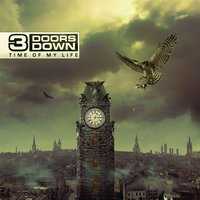 3 Doors Down. Time of my life (CD)