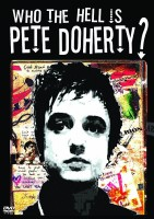 DVD Pete Doherty. Who The F***k Is