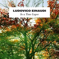 Ludovico Einaudi. In A Time Lapse (CD)