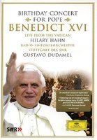 DVD Hilary Hahn. Birthday Concert For Pope Benedict XVI