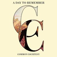 Audio CD A day to remember. Common courtesy