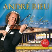 Audio CD Andre Rieu. In love with Maastricht
