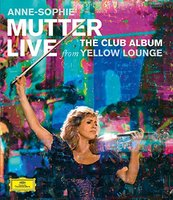 Blu-Ray Anne-Sophie Mutter, Mahan Esfahani, Lambert Orkis, Mutter's Virtuosi. Live From Yellow Lounge