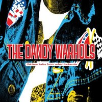 Audio CD The dandy warhols. Thirteen tales from urban bohemia