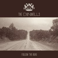Audio CD The dunwells. Follow the road