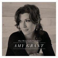 Audio CD Amy Grant. How mercy looks from here