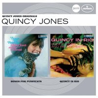 Audio CD Quincy Jones. Songs for pussycats / Quincy in Rio (Jazz Club)