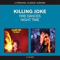 Audio CD Killing Joke. Fire dances/ Night time