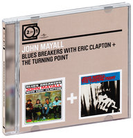 Audio CD John Mayall. Bluesbreakers with Eric Clapton/ Turning point