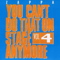 Audio CD Frank Zappa. You Can't Do That On Stage Anymore Vol. 4