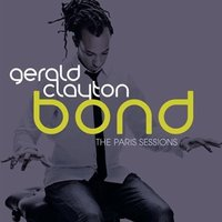 Audio CD Gerald Clayton. Bond: the Paris sessions