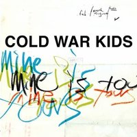 Audio CD Cold war kids. Mine is yours