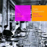 Audio CD Toots Thielemans. Blues Pour Flirter (Jazz In Paris)