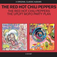 Audio CD Red hot chili peppers. The red hot chili peppers/ The uplift mofo party plan