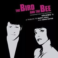 Audio CD The Bird And The Bee. A Tribute To Daryl Hall And John Oates