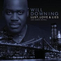 Audio CD Will Downing. Lust, Love & Lies