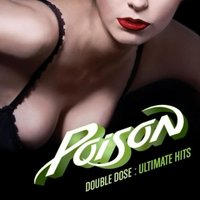 Audio CD Poison. Double Dose. Ultimate Hits