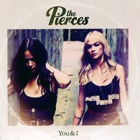 Audio CD The Pierces. You & I