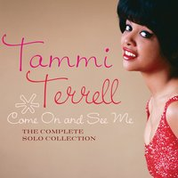 Audio CD Tammi Terrell. Come On And See Me: The Complete Solo Collection