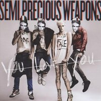 Audio CD Semi precious weapons. You love you
