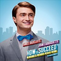Audio CD Original Cast. How To Succeed In Business Without Really Trying / Как преуспеть в бизнесе, ничего не делая