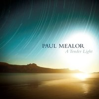 Audio CD Paul Mealor, Tenebrae. A Tender Light