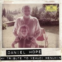 Audio CD Daniel Hope. My tribute to Yehudi Menuhin