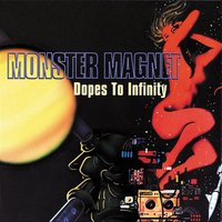 Audio CD Monster Magnet. Dopes To Infinity (Deluxe)