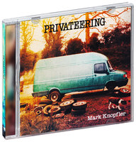 Audio CD Mark Knopfler. Privateering